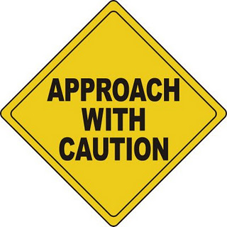 APPROACH+WITH+CAUTION